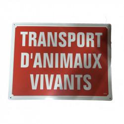 Panneau TRANSPORT D'ANIMAUX...